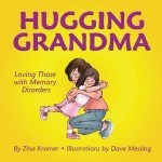 Sweet book for grandkids whose grandparents have alzehimers disease or other dementia symptoms