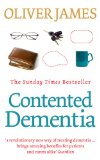 Contented dementia is a book to help those caring for elderly parents suffering from dementia symptoms
