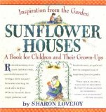 The sunflower houses by Sharon Lovejoy