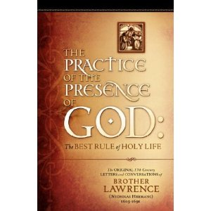 Brother Lawrence - Practicing the Presence of God