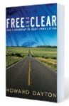 Free and Clear by Howard Dayton who is with Crown Financial Ministries - one of the leading Christian organizations that help people in debt