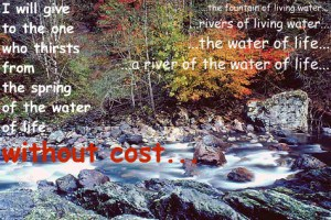 Jesus Christ - the river - the water of life -encouraging Bible verses and Good news for boomers and seniors and their Sandwich Generation families