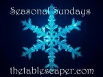 Holiday ideas for the Sandwich Generation from Seasonal Sundays at the Tablescaper