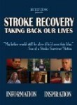 Stroke Recovery- Taking Back Our Lives - Video