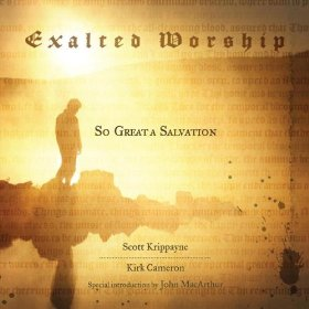 Exalted Worship by baby boomer fave Kirk Cameron and Scott Krippayne on the album Exalted Worship