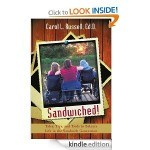 Sandwiched - a book for the Sandwich Generation by Carol L Russell