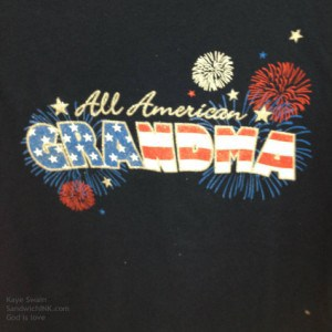 I LOVE this t-shirt - but sadly it was not in my size - it is perfect for the patriotic holidays for this grandma of cute grandkids AND granddogs