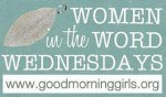 Encouragement for the Sandwich Generation at Women in the Word Wednesday hosted by Good Morning Girls