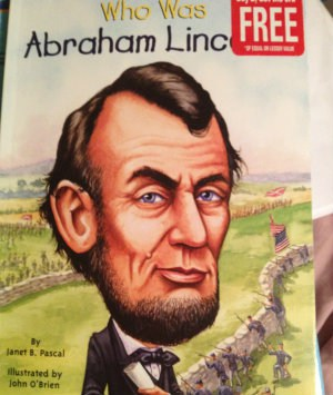 My grandkids AND this Sandwich Generation grandparent who is also a Roseville CA blogger and REALTOR have been enjoying this book about Abraham Lincoln - in between wiggles and squirms