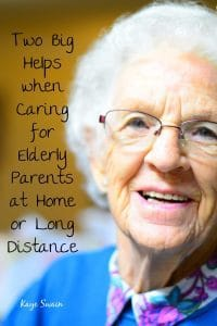 Helps When caring aging parents distance or at home P