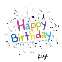 Have a merry and musical Birthday from Kaye Swain