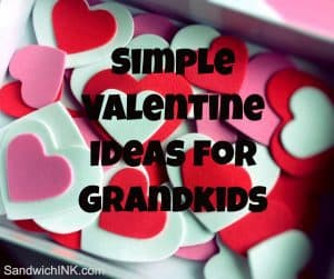 Simple Valentine Ideas Grandkids Granchildren