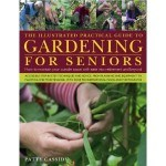 Senior gardening is great for physical activities for senior citizens