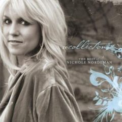 Nichole Nordeman shares Christian encouragement through lovely praise and worship music via Kaye Swain