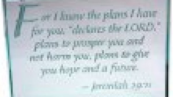 For I know the plans I have for you Jeremiah 29 11 crystal plaque to encourage you