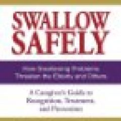 Swallow Safely is a book to help those caring for elderly parents learn more about what is dysphagia and what is the treatment for it
