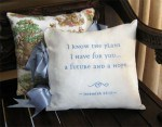 for I know the plans I have for you declares the Lord - Jeremiah 29 11 - pillow to encourage you and teach your grandchildren