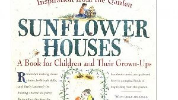 Sunflower Houses - full of delightful senior and kid gardening info and activities for grandparents and their grandchildren