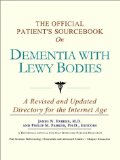 The Sandwich Generation caring for elderly parents who may have Lewy Body Dementia Disease might appreciate this book on the subject