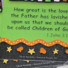 1 John 3 1 is great for Bible memory verses and for Halloween cards for the trick or treaters