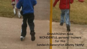 Grandchildren Make wonderful personal trainers for this Sandwich Generation Granny Nanny