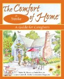 The Comfort of Home - A complete guide for caregivers caring for elderly parents during stroke recovery