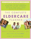 The Complete Eldercare Planner by Loverde also covers the issues of caring for the elderly parents who are still driving