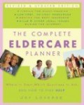 The Complete Eldercare Planner by Loverde is full of tips and advice for taking care of the elderly parents