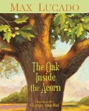 A fun fall and Thanksgiving reading activity after gathering acorns is the Max Lucado kids book - the Oak inside the Acorn