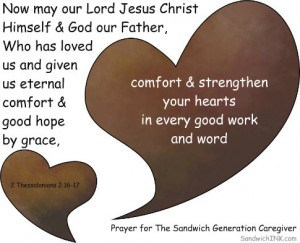 Encouraging Scripture Prayer for the Sandwich Generation - 2 Thess 2 16-17