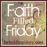 Be blessed by words of Christian encouragement and inspiration for the Sandwich Generation at Faith-filled Friday