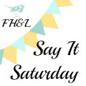 Say it Saturday is a fun linkup for all of us boomers and seniors including grandparents writing about their grandkids