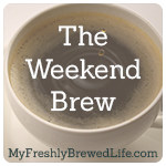 The Weekend Brew With words and Scriptures of encouragement for all of us in the Sandwich Generation