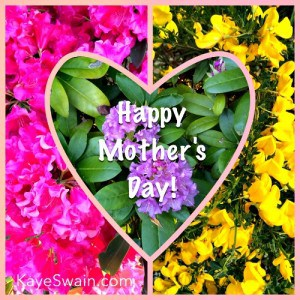 Happy Mothers Day 2014 from Kaye Swain REALTOR and blogger at SandwichINK