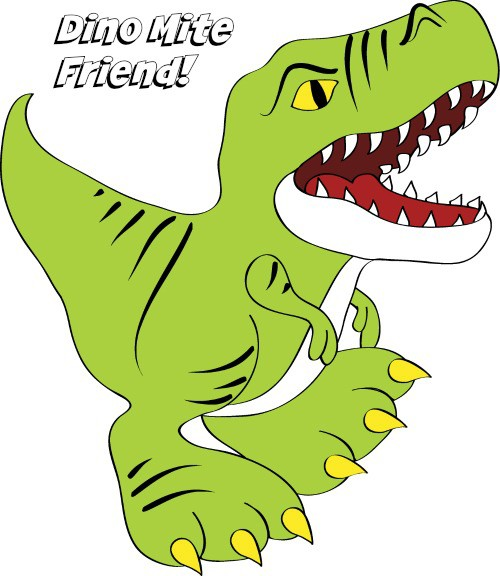 Kaye Swain shares you are a dino mite friend coloring page
