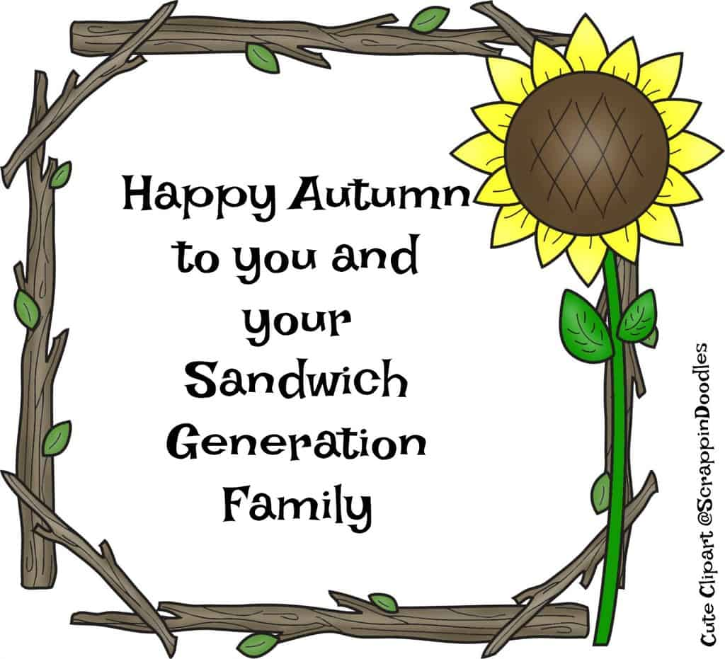 Happy Autumn to the Sandwich Generation from Kaye Swain at SandwichINK