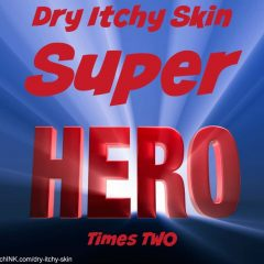 Our best remedy dry itchy skin for our Sandwich Generation family