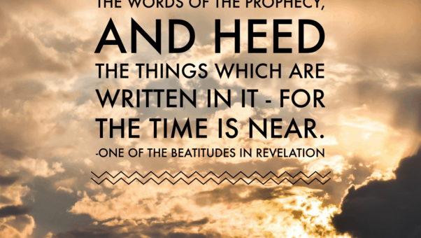 The book of Revelation study guides taught me there were beatitudes in Revelation
