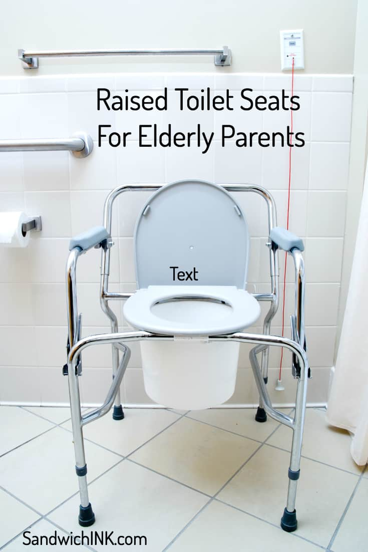 Raised Toilet Seats Elderly Parents Appreciate ...